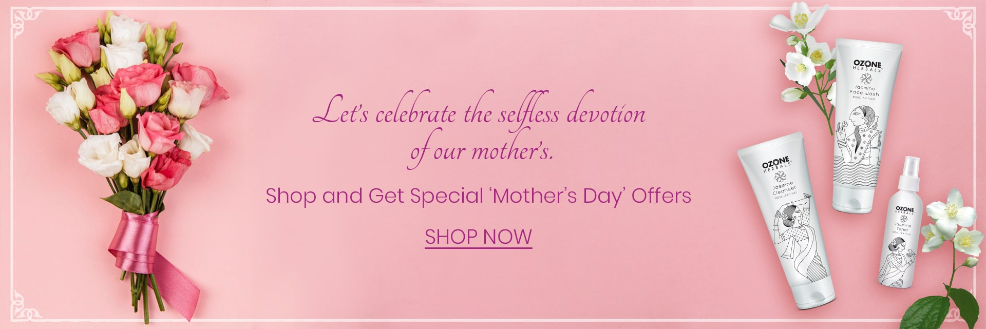 Mother's Day Exclusive Offer - Ozone Ayurvedics